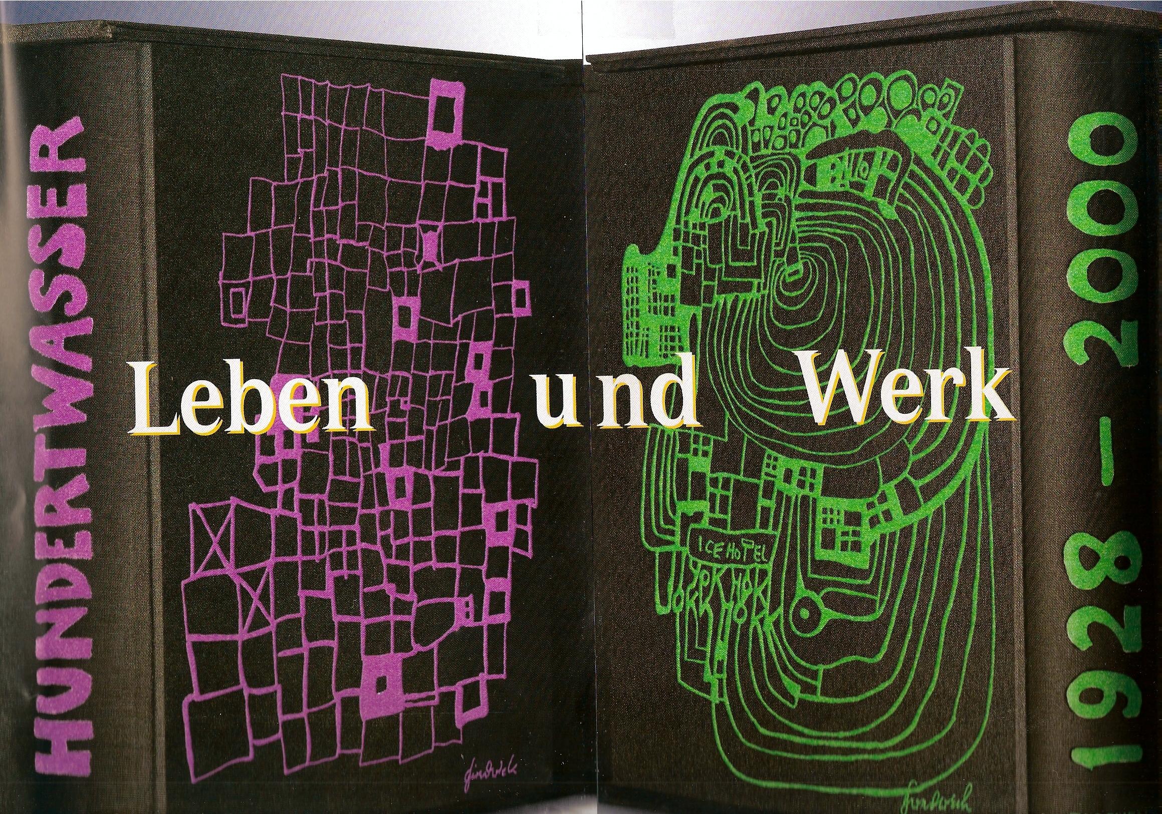 """Hundertwasser """"Leben Und Werk 1928 – 2000"""""""